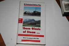 VHS VIDEO  TAPE  TITLED:  THOSE GIANTS OF STEAM   SHOWS SLIGHT USE