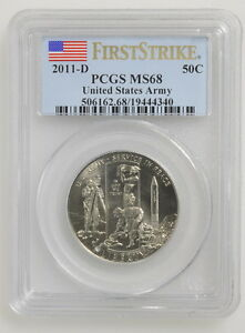 2011-D United States Army First Strike PCGS Certified Graded MS 68 50C Coin
