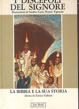 I discepoli del Signore. La bibbia illustrata Sandro Corsi - Franco Vignazia 81