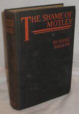 THE SHAME OF MOTLEY 1926 RAFAEL SABATINE ANTIQUE BOOK 8/15