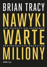 NAWYKI WARTE MILIONY, Tracy Brian | Polish Book, Polska Książka