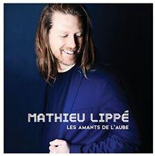 Mathieu Lippe - L'Amant De L'Aube [New CD] Canada - Import