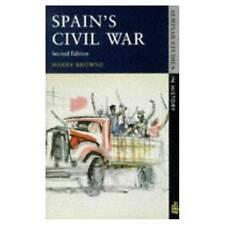 (Good)-Spain's Civil War (Seminar Studies In History) (Textbook Binding)-Browne,