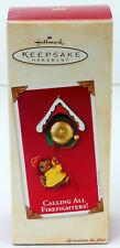 New Hallmark Keepsake Ornament Calling All Firefighters Christmas 2002