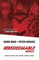 Irredeemable Omnibus, Paperback by Waid, Mark; Krause, Peter (ILT); Barreto, ...