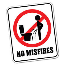 No Misfires Toilet Sticker Funny Car Stickers Novelty Decals #5999K