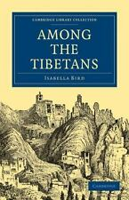 Among the Tibetans: By Bird, Isabella