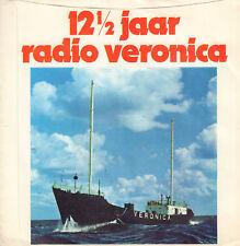 "RADIO VERONICA – 12 1/2 JAAR RADIO VERONICA (1972 VINYL SINGLE 7"" 33 1/3 RPM)"