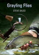 SKUCE STEVE FLY FISHING AND FLYTYING TYING BOOK GRAYLING FLIES hardback NEW