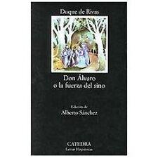 Don Alvaro o la Fuerza del Sino by Duque de Rivas (Paperback, Reprint)