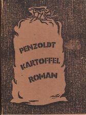 Ernst Penzoldt: Der Kartoffel-Roman. Eine Powenziade   EA 1948