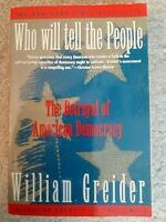 Who Will Tell the People? by William Greider & Follow the Money by John Anderson