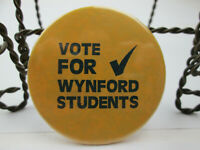 Vintage Vote for Wynford Students Ohio Pin Button Pinback