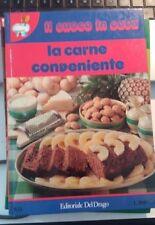LIBRO LA CARNE CONVENIENTE IL CUOCO IN CASA DEL DRAGO 1979