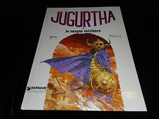 Hermann / Vernal : Jugurtha 2 : Le casque celtibère Dargaud DL 1978