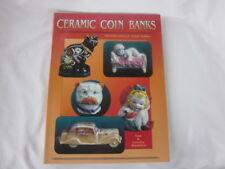 Ceramic Coin Banks Identification & Value Guide Book - Tom & Loretta Stoddard LN