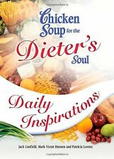 Chicken Soup for the Dieters Soul Daily Inspirati