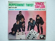 VINCE TAYLOR THE PLAYBOYS - PEPPERMINT TWIST+2 7/45 EP 1962 FRANCE ROCK 'N ROLL