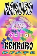 Kakuro and Kenkuro by Djape (2012, Paperback)
