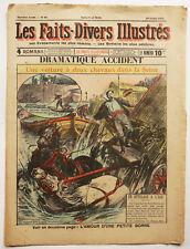 1906 Revue les Faits divers illustrés Accident de voiture à chevaux Seine Paris