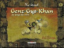 GENZ GYS KHAN T. 1 : AU PAYS DU VENT - YANN DEGRUEL - E.O. -2000- DELCOURT
