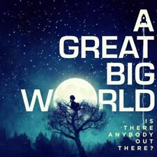 A Great Big World - Is There Anybody Out There?   CD NEU&OVP
