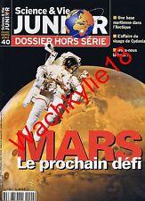 Science et vie junior hs n°40 du 04/2000 Mars Espace