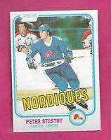 1981-82 OPC # 269 NORDIQUES PETER STASTNY ROOKIE NRMT CARD (INV# D7103)