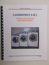 Laundromat A-B-C, The Basic of Laundromat and Laundry Business