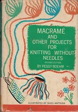 MacRame and other Projects for Knitting Without... - Peggy Boehm - Good - Har...