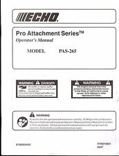 2007 ECHO PRO ATTACHMENT SERIES PSA-265 OPERATORS MANUAL X750010521  (756)