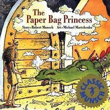 The Paper Bag Princess by Robert Munsch (Hardback, 1980)