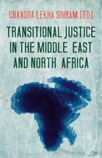 Transitional Justice in the Middle East and North Africa by Edited by Chandra Le
