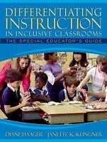 Differentiating Instruction in Inclusive Classrooms: The Special Educator's Guid