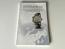 Booklet Folleto ARNOLD & SON - True North Perpetual - Longitude City Guide