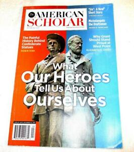 The American Scholar Autumn 2019 What Heros tell us about Ourselves-Vol 88 #4