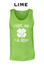 262 Fight me Im Irish Tank Top college funny st patrick day cool drinking drunk