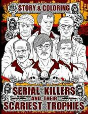 Serial Killers and Their Scariest Trophies for Adults Paperback –July 14,2020