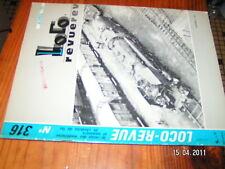 Loco Revue n°316 Signalisation Portique distributi Fuel