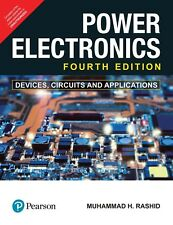 NEW Power Electronics : Circuits, Devices and Applications by M. Rashid INTL 4ed
