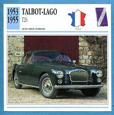 SCHEDA TECNICA AUTO DA COLLEZIONE - TALBOT LAGO T26 1953-1955