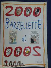 2000 Barzellette al 2000 -1° Edizione Agosto 1999 -Disegni di Roberto Bonistelli