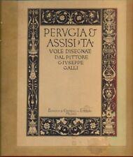 Perugia & Assisi Tavole disegnate dal pittore Giuseppe Galli Arti Illustrati G70