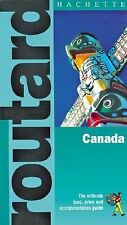 Routard: Canada: The Ultimate Food, Drink and Accomodation Guide