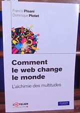 Pisani Comment le web change le monde : L'alchimie des multitudes...