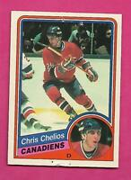 1984-85 OPC # 259 CANADIENS CHRIS CHELIOS  ROOKIE FAIR CARD (INV# D0875)