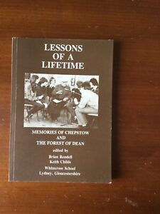 Lessons Of A lifetime. Forest of Dean & Chepstow