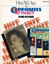 HERE WE ARE AND OPPOSITES ATTRACT & OTHER HOT SHEET MUSIC-PIANO/VOCAL MUSIC BOOK
