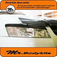 Mr Eye Lid/ Head Light Eyebrows For VZ Holden Commdore/HSV Sedan/Ute/Wagon