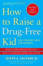 How to Raise a Drug-Free Kid: The Straight Dope fo